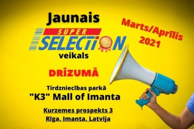 JAUNAIS Super Selection VEIKALS IMANTĀ